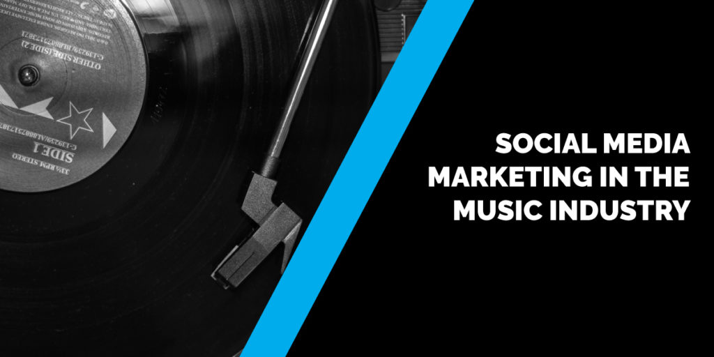 Social Media Marketing in the music industry