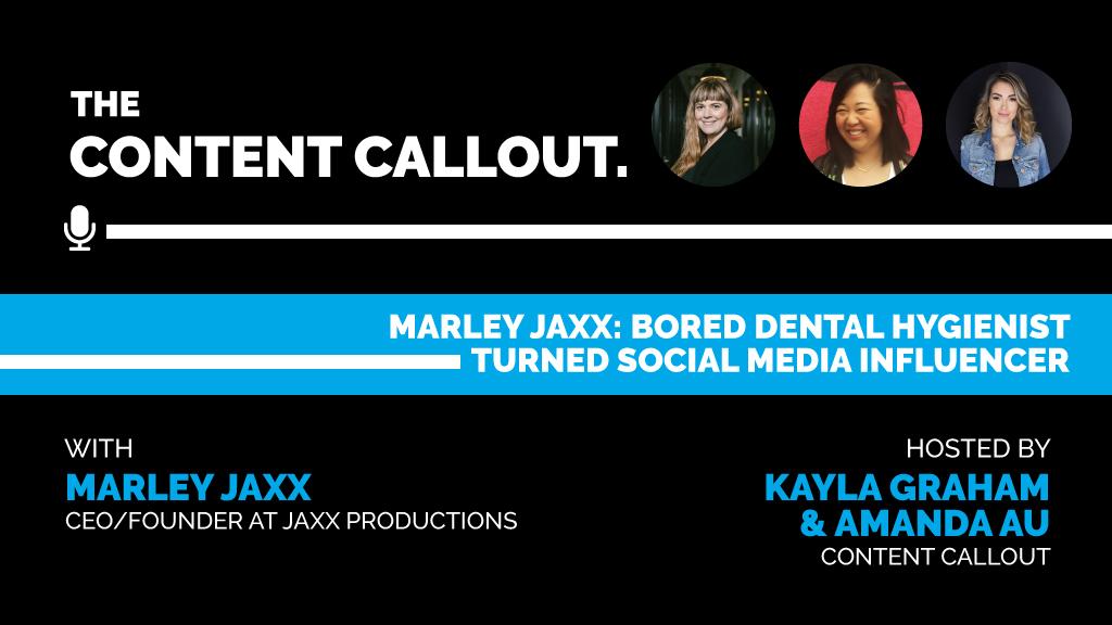 Marley Jaxx: Bored Dental Hygienist Turned Social Media Influencer, Ep #27