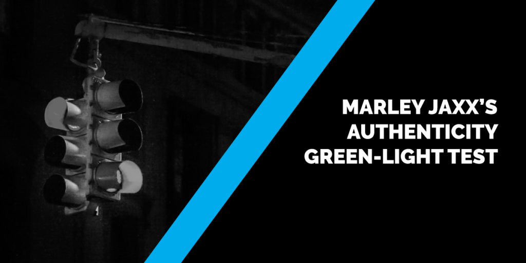 Marley Jaxx's Authenticity Green-Light Test
