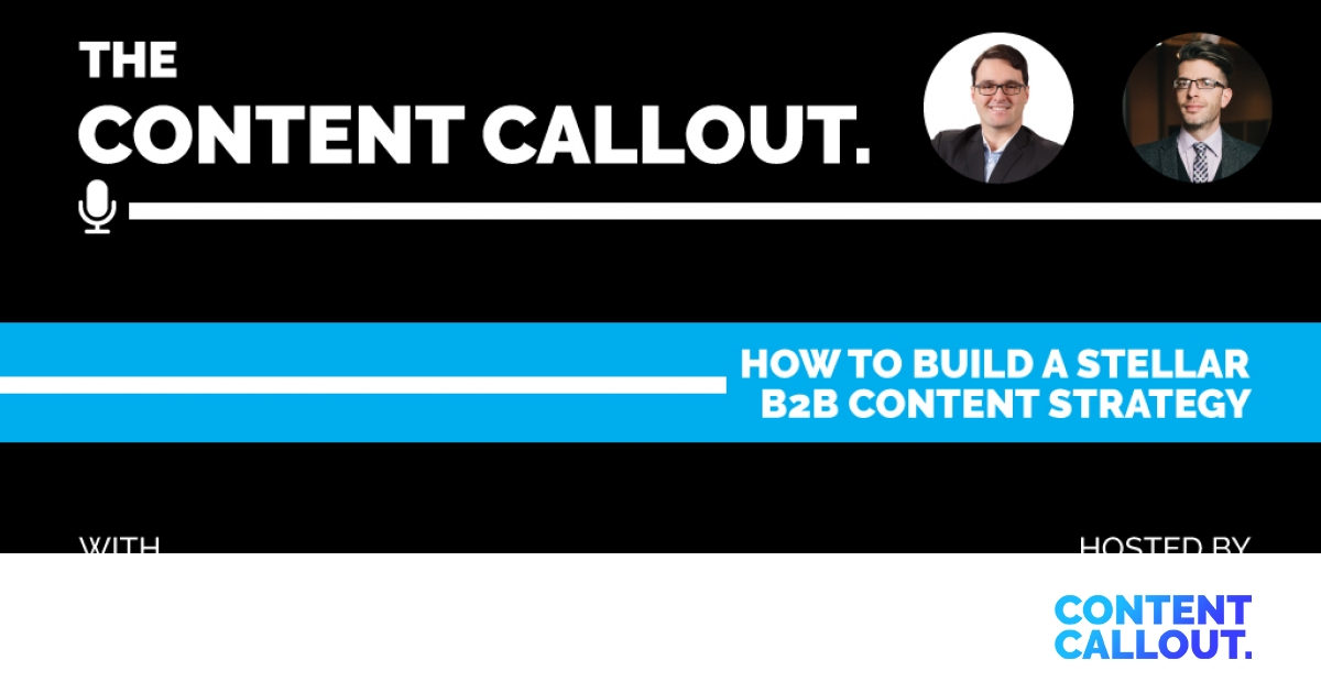 how-to-build-a-stellar-b2b-content-strat main image