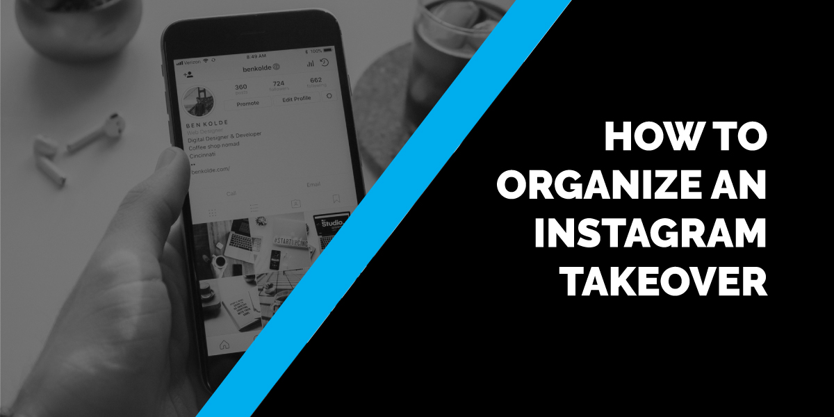 How to Organize an Instagram Takeover