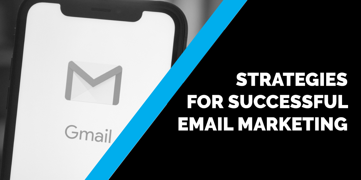 Strategies for Successful Email Marketing