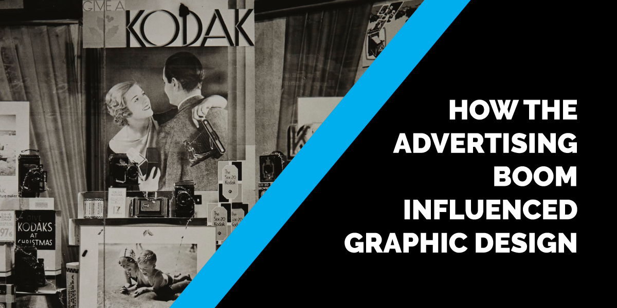 How the Advertising Boom Influenced Graphic Design