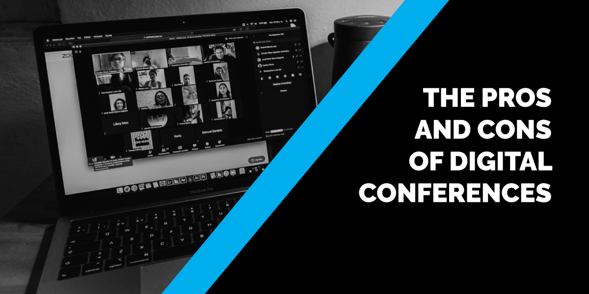 The Pros and Cons of Digital Conferences