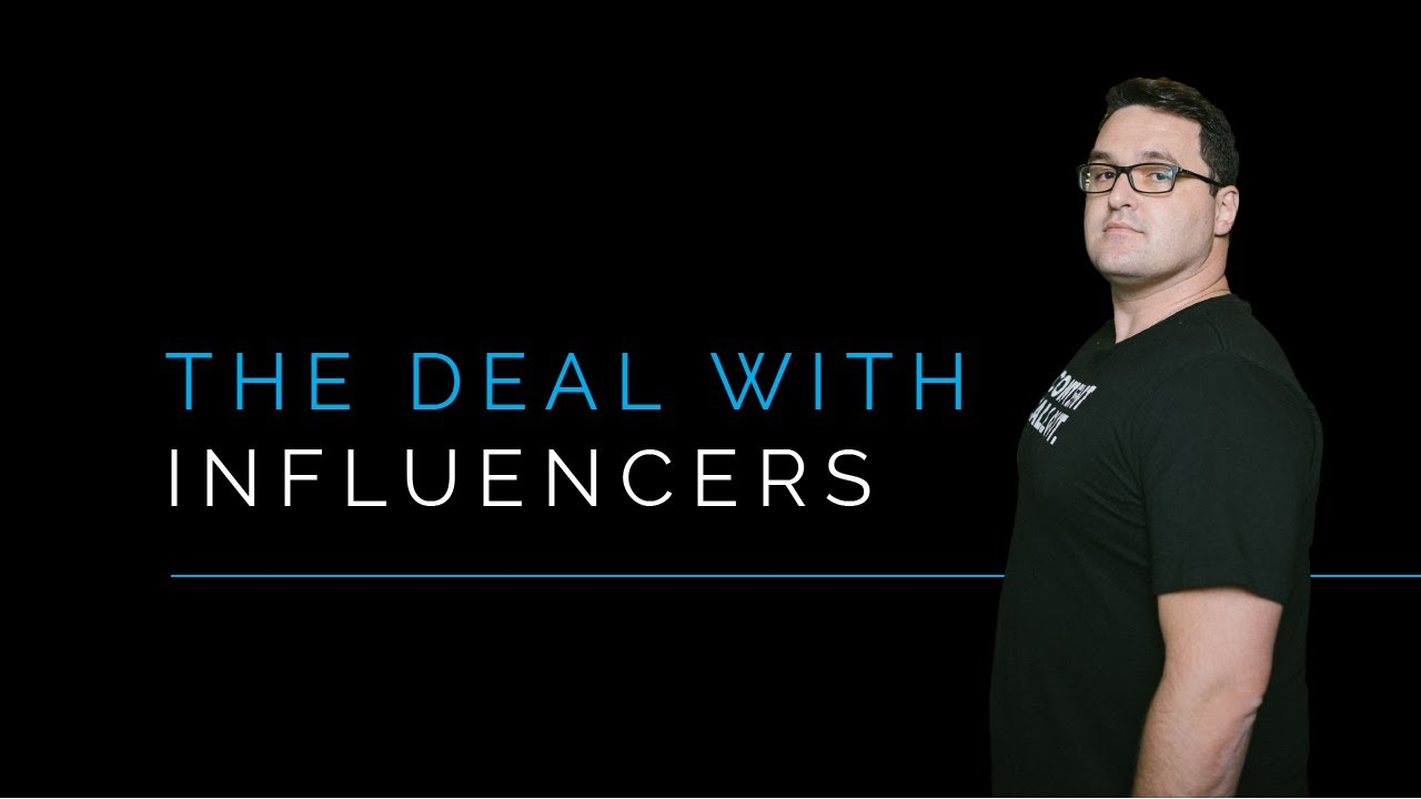 What's The Deal with Influencers?