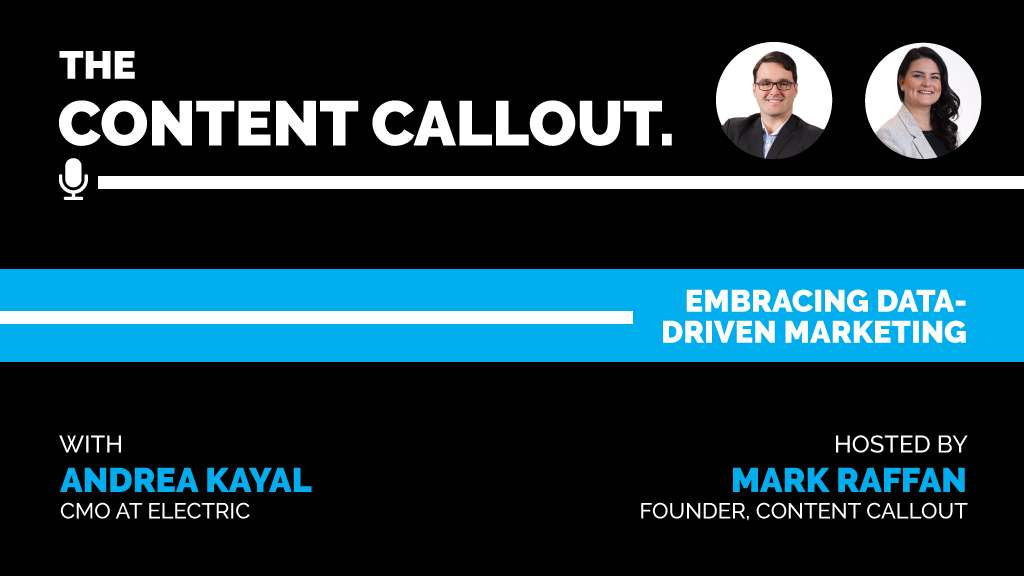 Embracing Data-Driven Marketing with Andrea Kayal, Ep #3