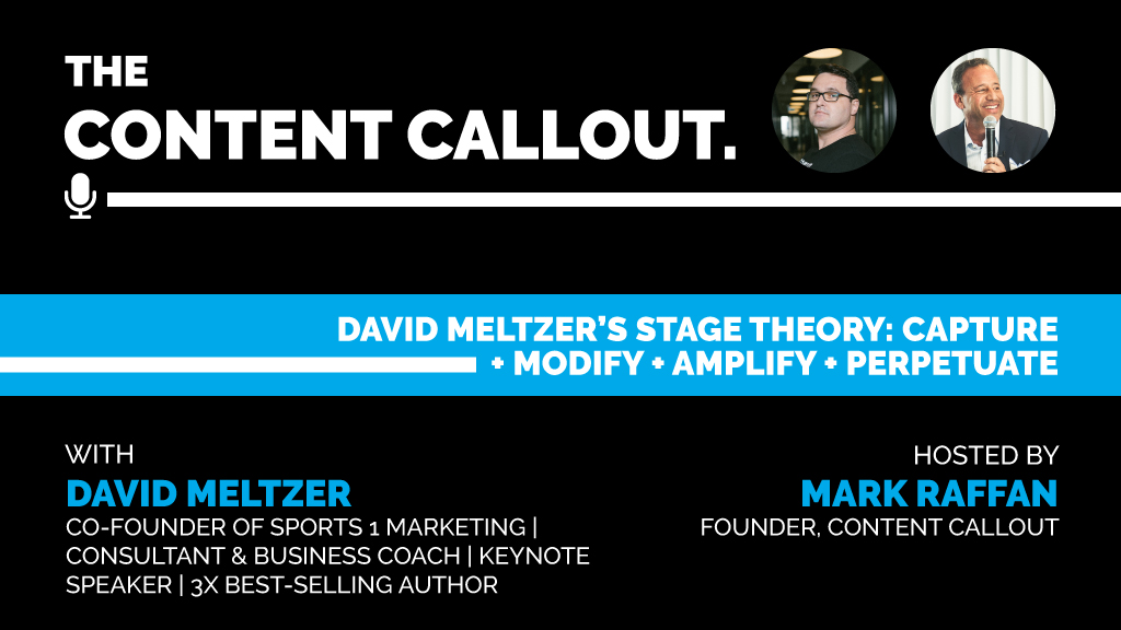 David Meltzer's Stage Theory: Capture + Modify + Amplify + Perpetuate, Ep #14