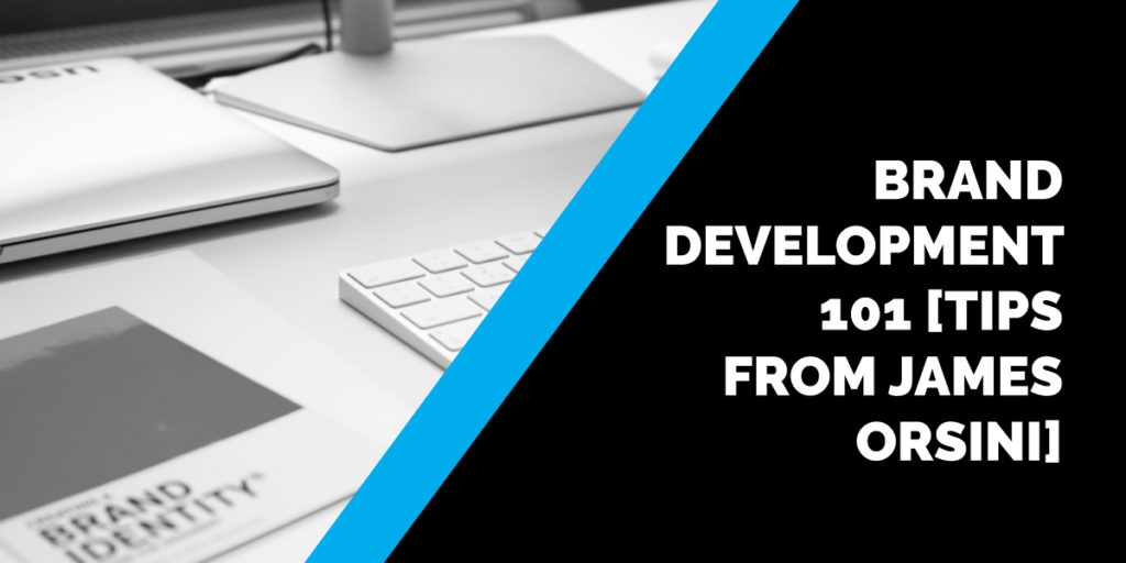 Brand Development 101