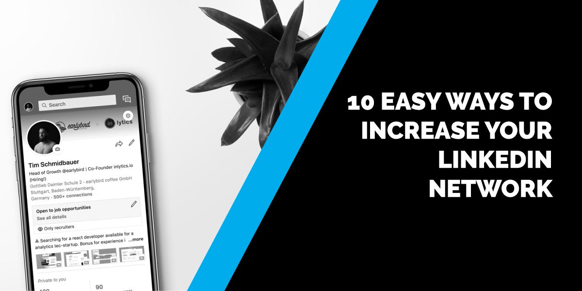 10 Easy Ways to Increase Your LinkedIn Network