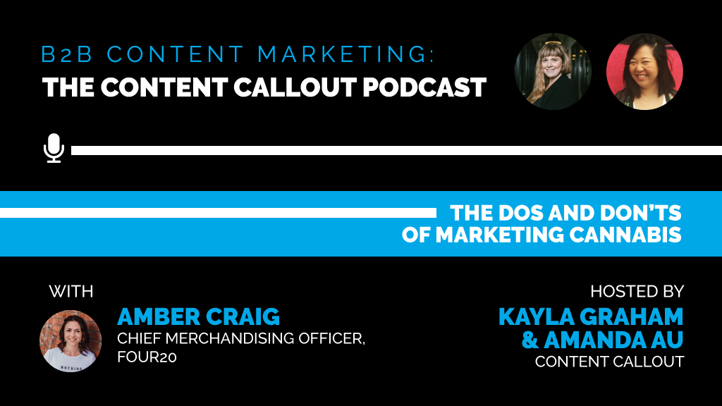 The Dos and Don'ts of Marketing Cannabis with Amber Craig, Ep #31