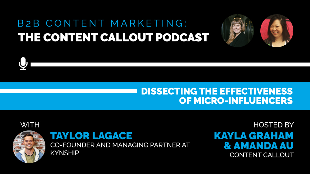 Dissecting the Effectiveness of Micro-Influencers with Taylor Lagace, Ep #41