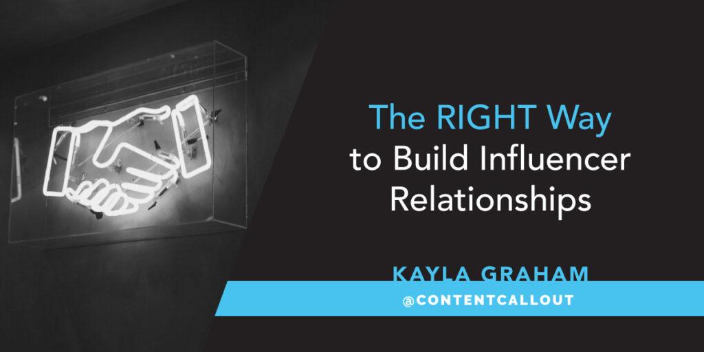 Build Influencer Relationships