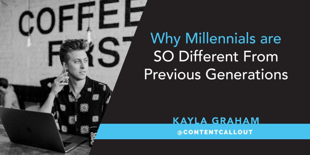 Why Millennials Are So Different From Previous Generations