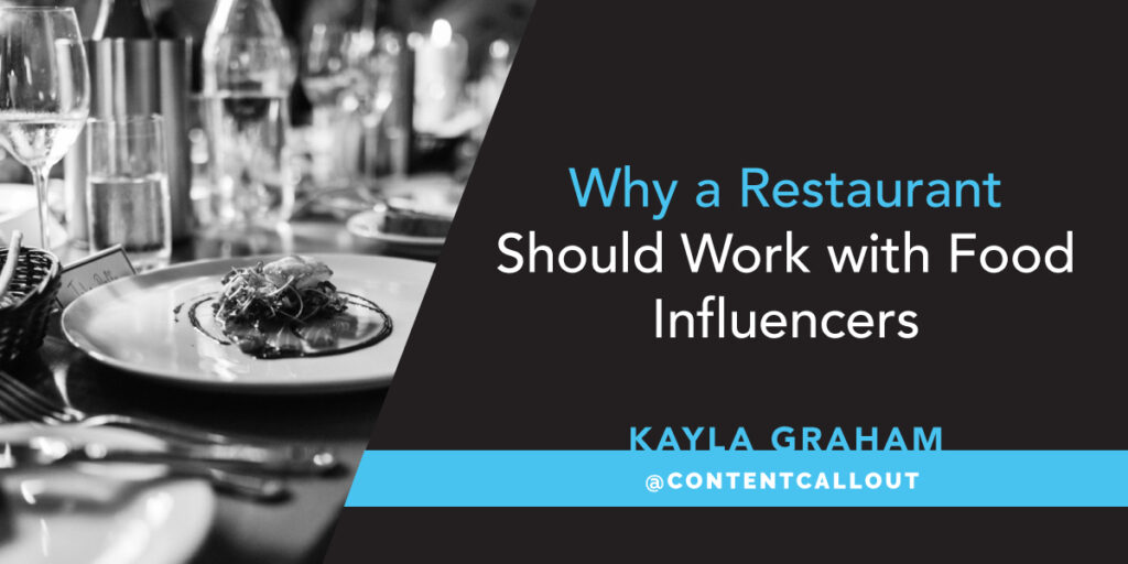 Why a restaurant should work with food influencers