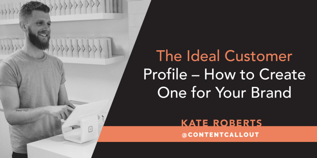 The Ideal Customer Profile