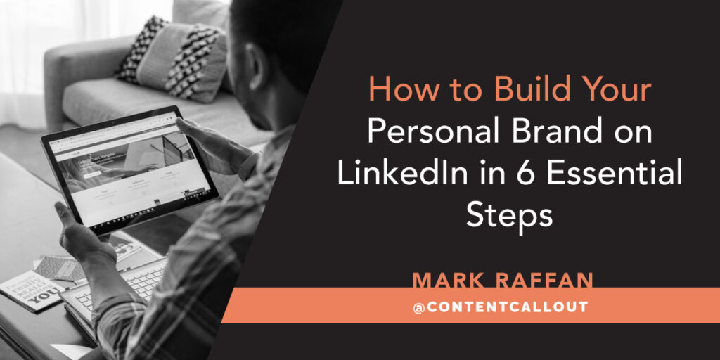How to Build Your Personal Brand On LinkedIn