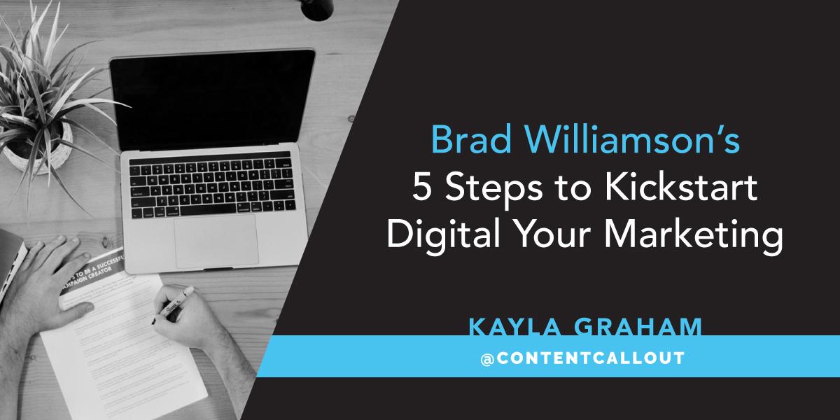 5 Steps to Kickstart Digital Your Marketing