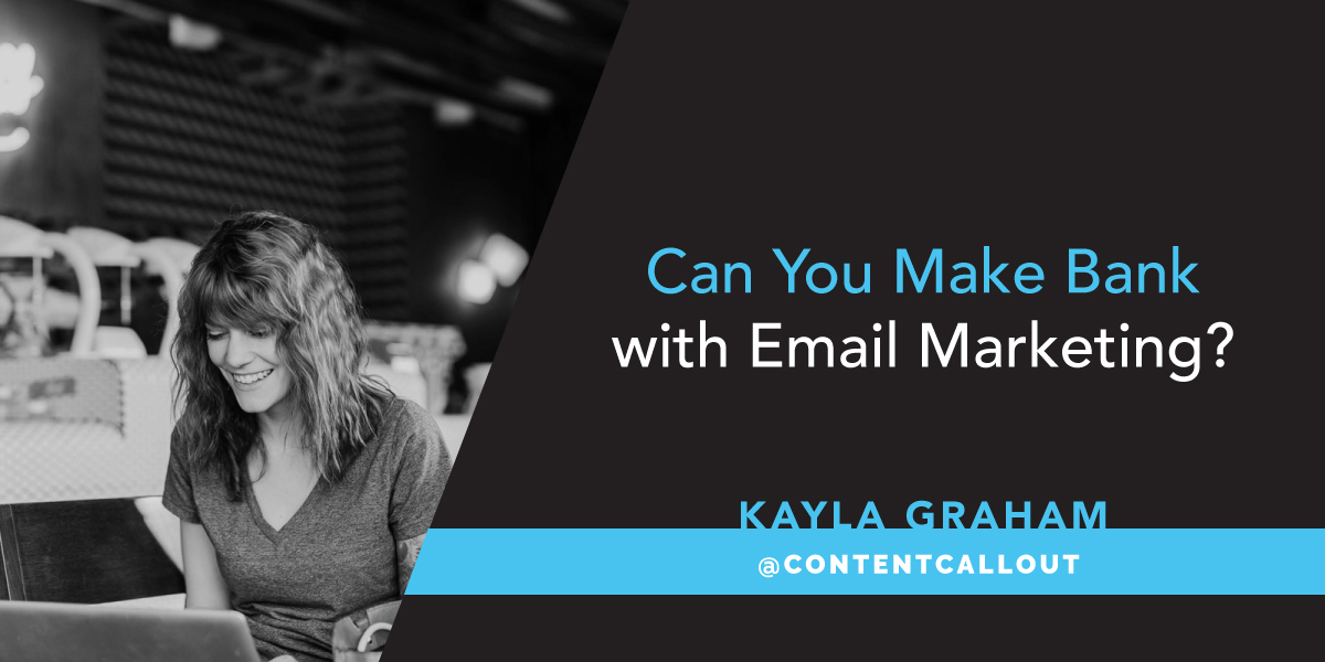 Can You Make Bank with Email Marketing?